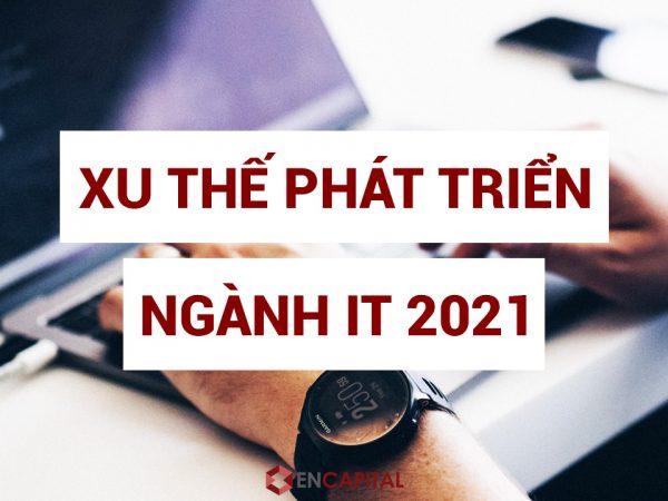Xu thế phát triển ngành IT 2021